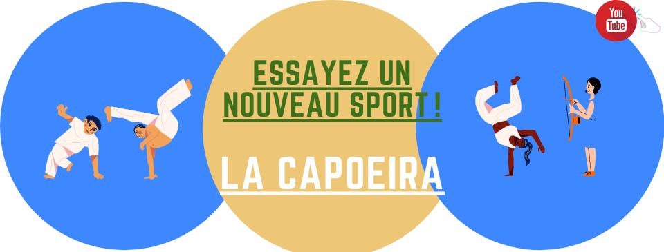 Essayez la Capoeira